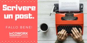 Corso scrivere un post inCOWORK